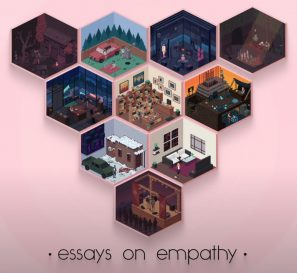 Essays on Empathy :: Un recopilatorio de diez experiencias narrativas de Deconstructeam